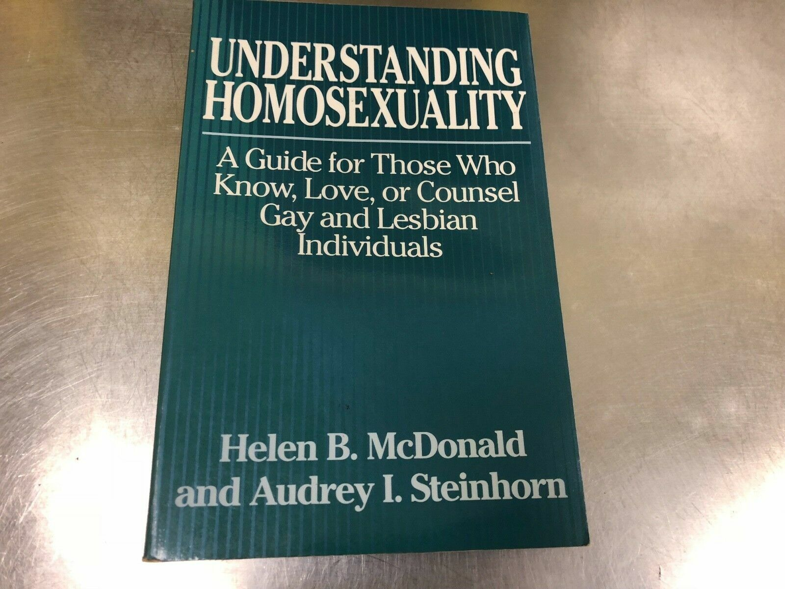 Understanding Homosexuality A Guide For Those Who Know, Love, Or Counsel Gay An - $5.86