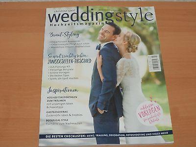 weddingstyle Hochzeitsmagazin Ausgabe Nr. 3/2017  NEUWERTIG!