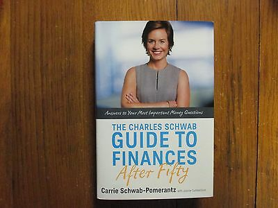 Carrie Schwab Pomerantz Signed Book Charles Schwab Guide To Finances After Fifty
