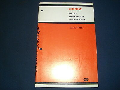 Case Vibromax Aw 1250 Plate Compactor Operator Operation Maintenance Manual Book