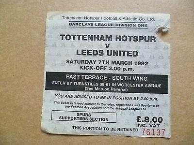 Ticket- 1992 TOTTENHAM HOTSPUR v LEEDS UNITED, 7 March,League Division One