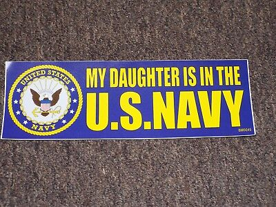 My Daughter Is In The U.S. Navy BUMPER STICKER DECAL U.S.