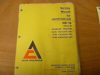Allis-chalmers Hd-16b Crawler Tractor Undercarriage Shop Service Repair Manual