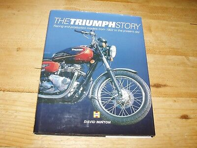 The Triumph Story - Racing & Production Models from 1902 to the Present Day.
