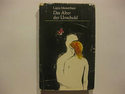 Lajos Mesterhazi, Das Alter der Unschuld, Roman,Volk und Welt Berlin DDR 1965