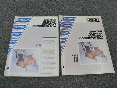 Norton Clipper C105 C85 C55 C35 Compact Concrete Saw Owner Operator Manual Set