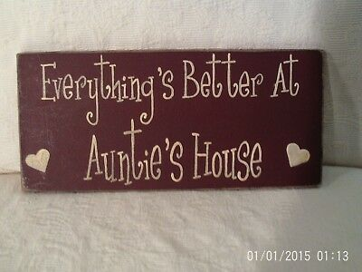 Everything's Better At Auntie's House Wooden Sign Plaque With