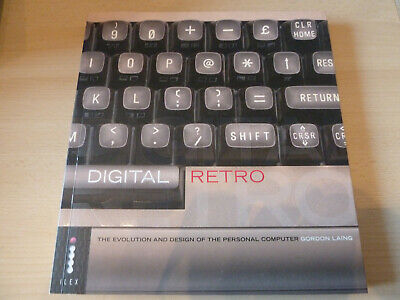 Digital Retro - The Evolution and Design of the Personal Computer Book
