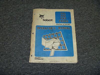 Bobcat 741 742 743 743ds Skid Steer Loader Owner Operator Maintenance Manual