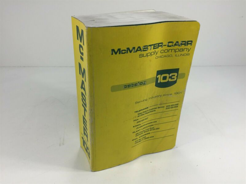McMaster-Carr Supply Company Catalog Number 103 Chicago, IL 1997