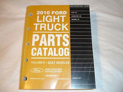2010 Ford Light Truck PARTS CATALOG #6  Flex Navigator Ranger Service Manual OEM