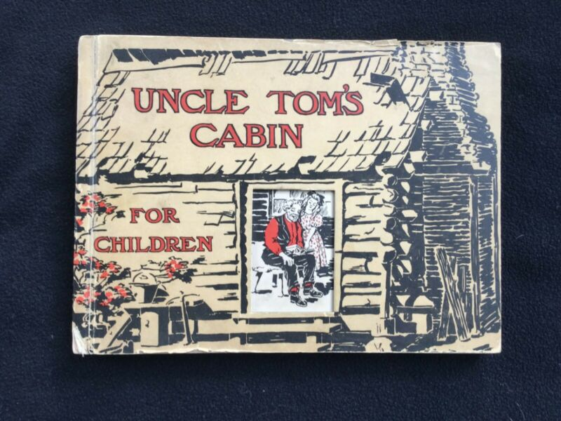 VERY RARE Uncle Toms Cabin For Children Published in 1908