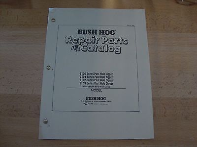 Bush Hog Post Hole Digger Parts Catalog Manual 2100 2101 2102 2103 Series 1988