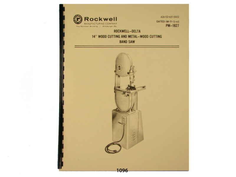 """Delta Rockwell 14"""" Band Saw Wood & Metal Operating &  Parts List  Manual *1096"""
