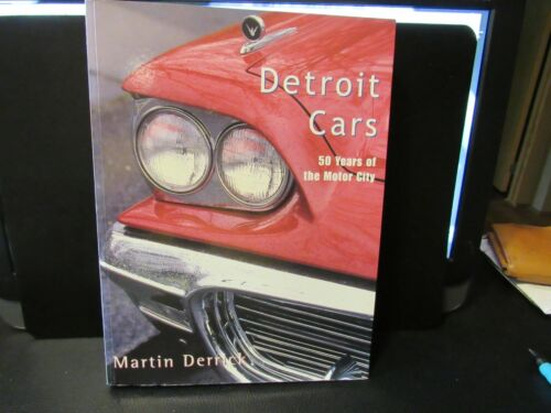 DETROIT CARS BOOK 50 YEARS OF THE MOTOR CITY