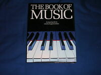 The Book Of Music A Visual Guide To Musical Appreciation Macdonald -  - ebay.it