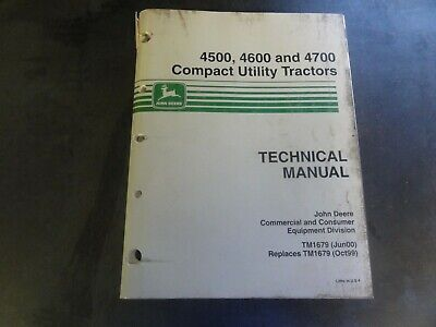 John Deere 4500 4600 4700 Compact Utility Tractors Technical Manual  Tm1679