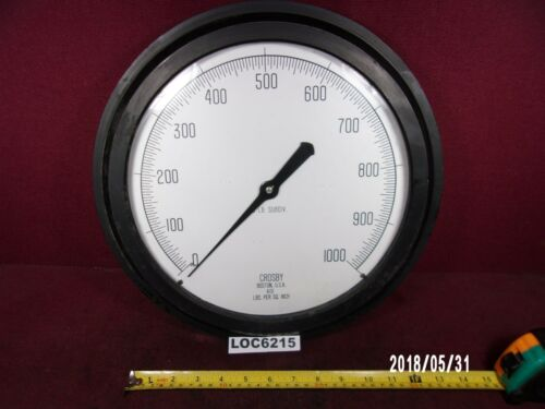 """LARGE 12"""" 1000 LBS PSI CROSBY GAGE USED A10 LOC6215"""