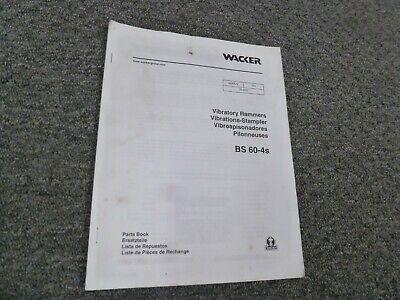 Wacker Neuson Bs60-4s Vibratory Rammer Parts Catalog Manual Book