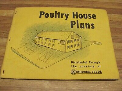 Vintage 1953 Poultry House Plans Booklet Wirthmore Feeds Brooder Laying