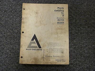 Allis Chalmers Model D Gasoline Motor Road Grader Parts Catalog Manual Book