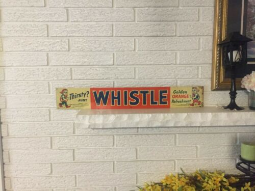 "Thirsty Just Whistle Golden Orange Soda Sign Embossed Tin Litho 28 x 4"" DL"