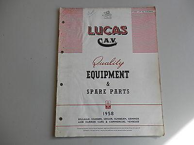 LUCAS Parts List for 1958 HILLMAN HUMBER SINGER SUNBEAM COMMER KARRIER