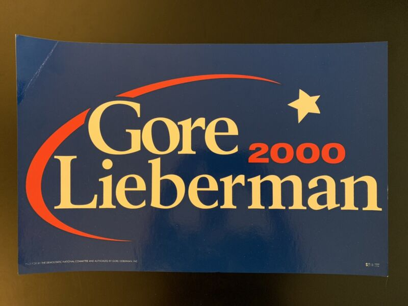 Vintage Gore Lieberman 2000 Presidential Campaign Sign
