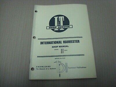 International Harvester It Shop Manual Series 234 234 Hydro 244 254