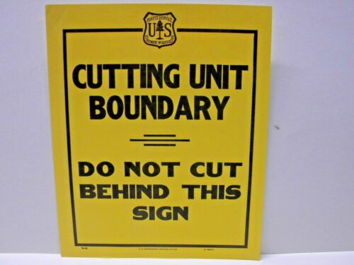 Old Forest Service Sign CUTTING Unit BOUNDARY NOS