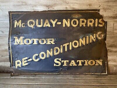 Rare Vintage Early McQuay-Norris Automobile Tim Embossed Sign Gas & Oil