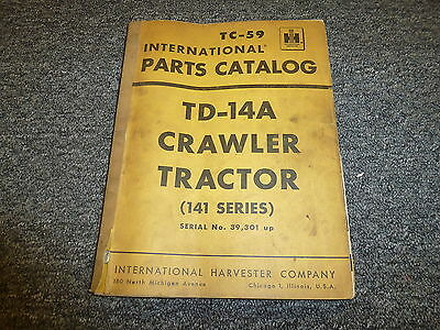 International Harvester Ih Td14a 141 Series Crawler Tractor Parts Catalog Manual