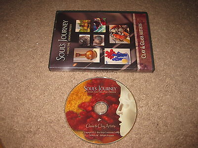 - Soul's Journey Inside the Creative Process Broadcast Series DVD Clay & Glass