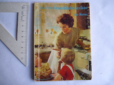 Das kleine Gesundheits-Lexikon der Mutter , ca. 50er Jahre