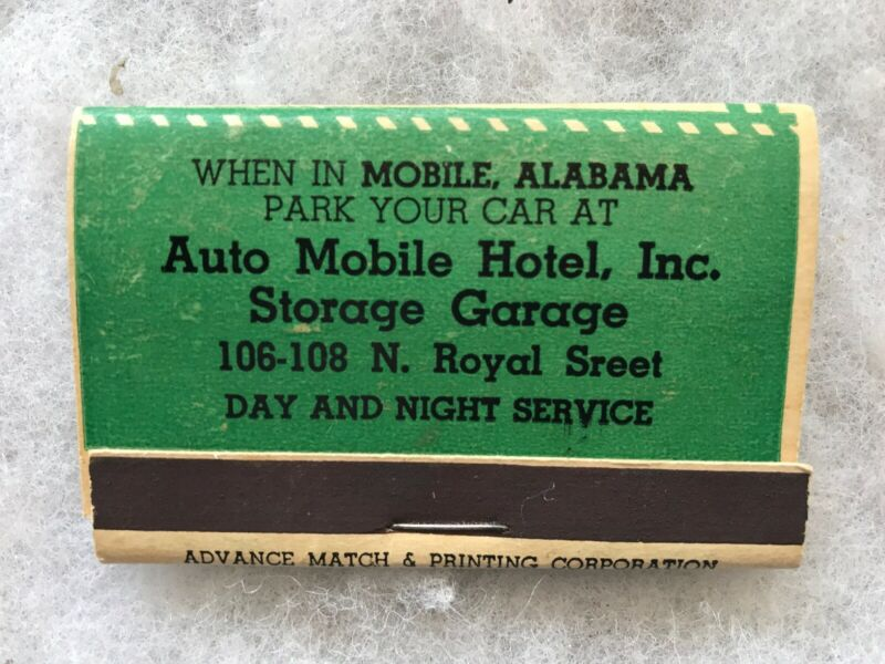 Auto Mobile Hotel Storage Garage Vintage Match Book, Mobile, Alabama