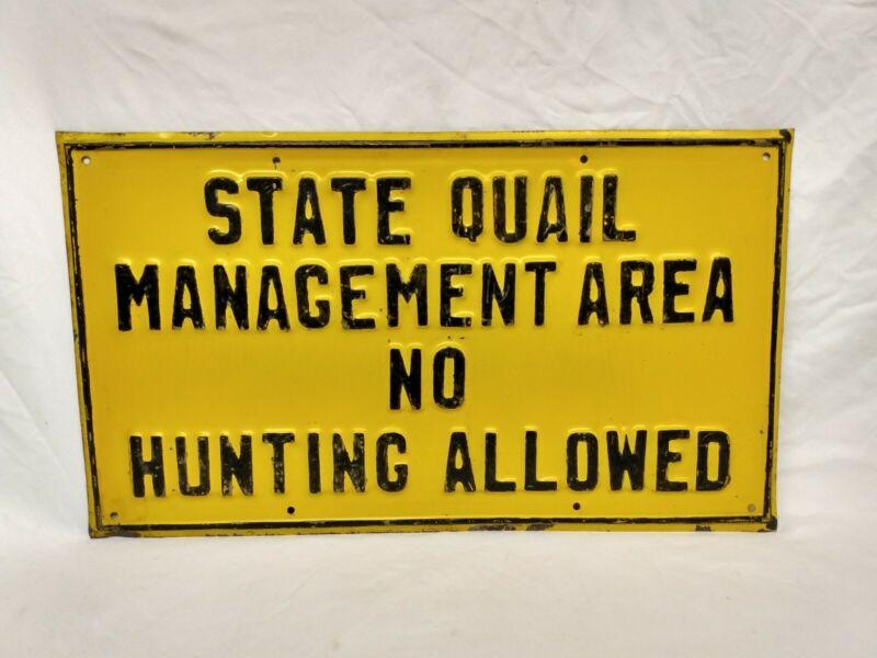 Rare Original Vintage State Quail Management Area No Hunting Allowed Tin Sign