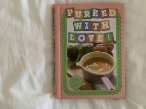 Puréed with love cook book Mount Barker Mount Barker Area Preview