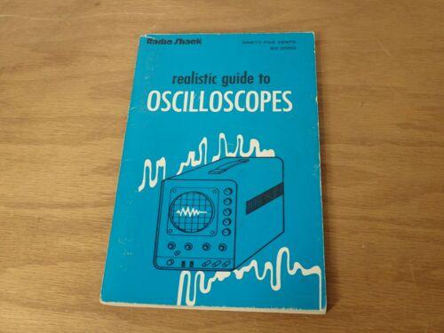 Realistic Guide to Oscilloscopes, Radio Shack 1972