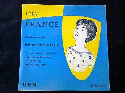 Lily France: Complaintes de Paris-Je n'en connais pas la fin/45 tours Egex
