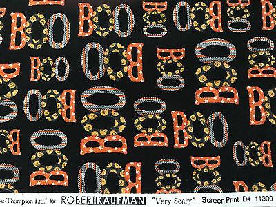 Halloween cotton Robert Kaufman 42 x 36 Very Scary Boo black unwashed  F114