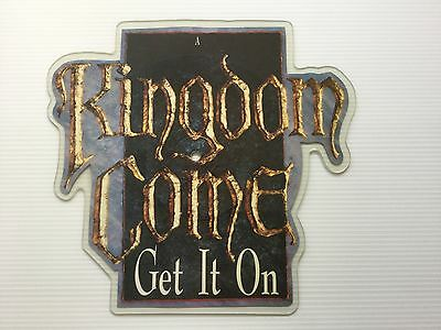 "KINGDOM COME "" GET IT ON "" SHAPED PICTURE DISC 1988 POLYDOR 7"" RARE METAL"