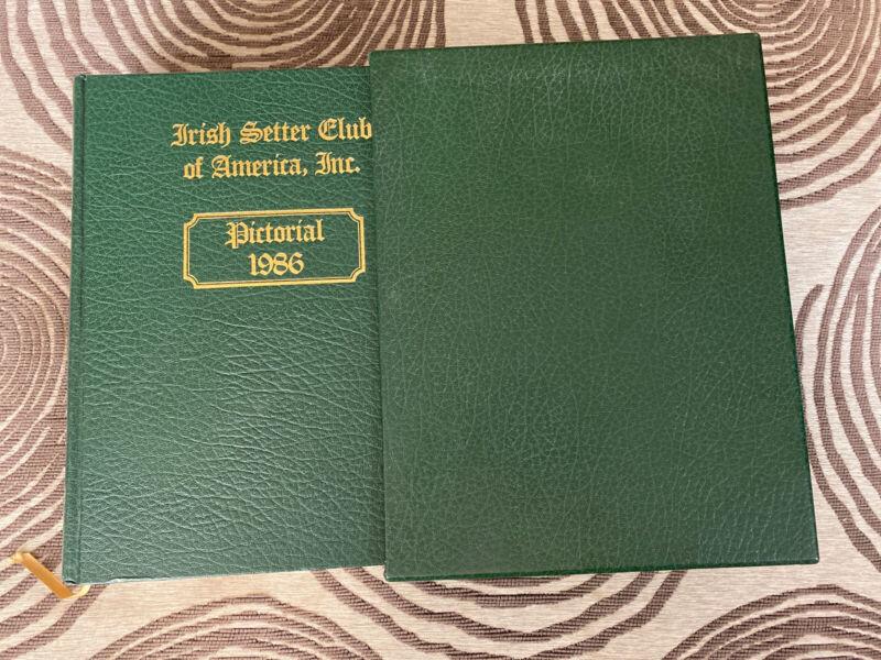 Irish Setter Club of America Pictorial 1986 - Rare Book - ISCA