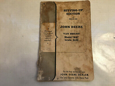 John Deere Van Brunt Model Rb Grain Drill Original Manual Setting Up Om-m7-250