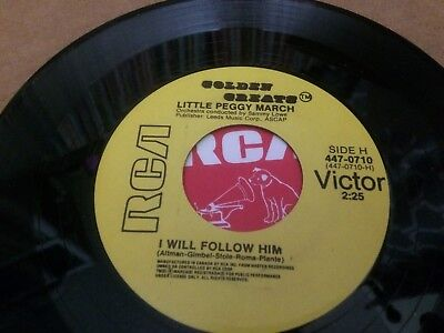 LITTLE PEGGY MARCH I WILL FOLLOW HIM ~ HELLO HEARTACHE   45 7  V