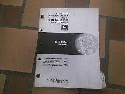 John Deere 410d 510d Backhoe Loader Hydraulics Shop Service Repair Manual Tm1513