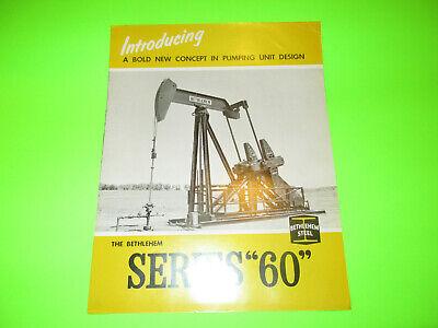 Vintage Bethlehem Steel Series 60 Booklet Brochure Oil Drilling