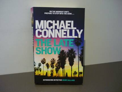 MICHAEL CONNELLY THRILLER - THE LATE SHOW - JULY 2017
