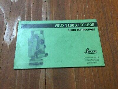 Wild Heerbrugg T1600 Tc1600 Theodolite Short Instructions Surveying