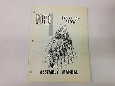Ford Fordson Tractor Series 142 Plow Assembly Manual