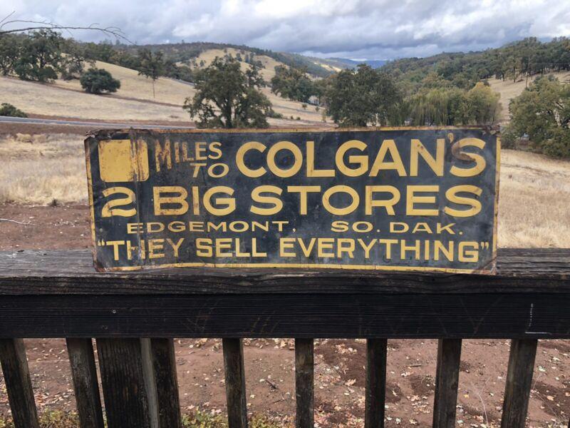 """Early COLGAN'S 2 BIG STORES Tin Tacker Sign SOUTH DAKOTA 28""""x10"""""""